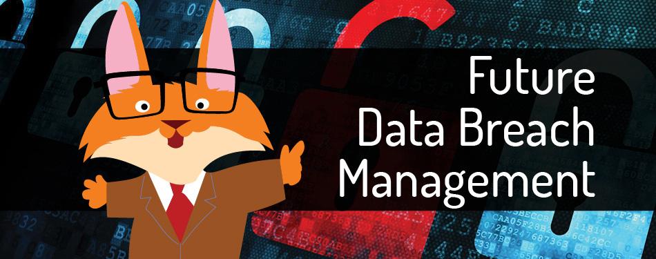 future-data-breach-management