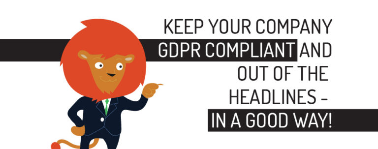 Keep your company GDPR compliant and out of the headlines – in a good way!