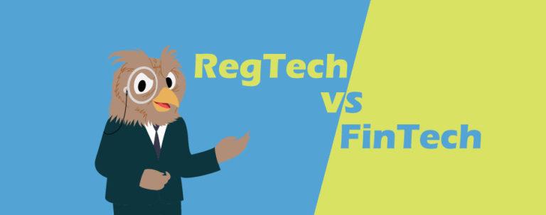 FinTech Vs RegTech – A Comparative Analysis
